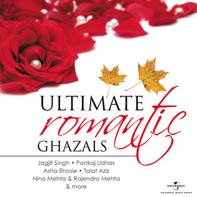 Ultimate Romantic Ghazals